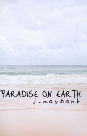 PARADISE ON EARTH | jj. maybank by -Meliaxo