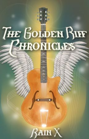 The Golden Riff Chronicles by purple_porpoise