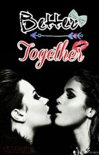 Better Together (Delena) [EDITING] by delirious-explosion