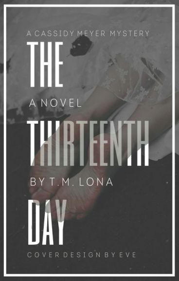 THE THIRTEENTH DAY (BOOK 1)