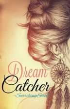 Dream Catcher by SearchingSeoul