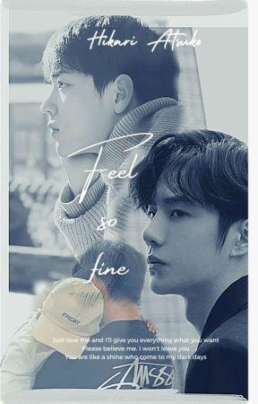 FEEL SO FINE [YiZhan Story] by HikariAtsuko