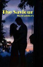 The Saviour |Sidnaaz| by word_addictz