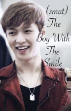 The Boy With The Smile (EXO Smut) by deknaluhan