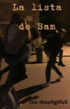 La lista de Sam by thoughfulperson