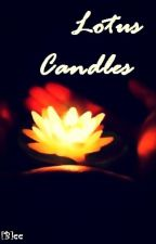 Lotus Candles by Haruno_Aoi