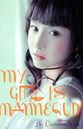 MY GIRL IS A MANNEQUIN Chapter 15 and so on (ON GOING) by camaraderie__