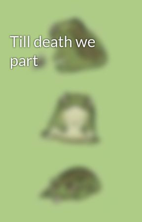 Till death we part by Explodingcows234