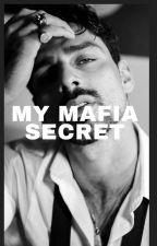 My Mafia Secret by samara_xx1