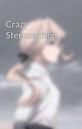 Crazy Sternzeichen by AbigailTheDog
