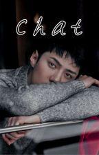Chat • Osh [DONE] by PrincessNara