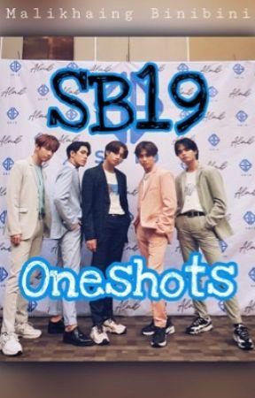 SB19 Oneshot  by MalikhaingBinibini