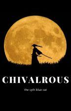 Chivalrous by Sweetestpotatoes