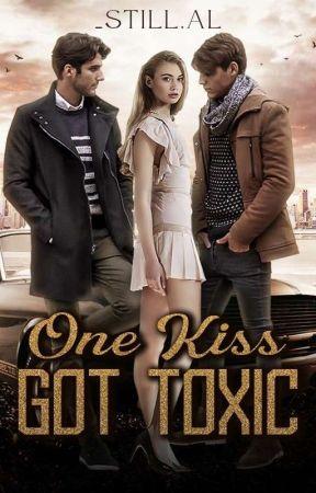 One Kiss Got Toxic by still_al