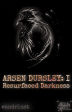 ARSEN DURSLEY: A Harry Potter spin-off by w4ndrlust