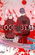 Blood Stain (One Shot) by ZyBlyt