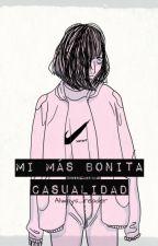 Mi más bonita casualidad (#wattys2017) by Always_Reader