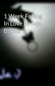 1 Week Falling In Love by Jaja Barilla by AJ143Barilla