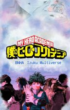 Boku no hero academia Multiverse (izuku multiverse) BNHA by Yesimdisgusting