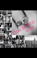 One Month (Camren FanFic) by mkm5h97