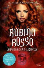 Rubino rosso (II libro, IGsaga) by F_Vanessa_Arcadipane