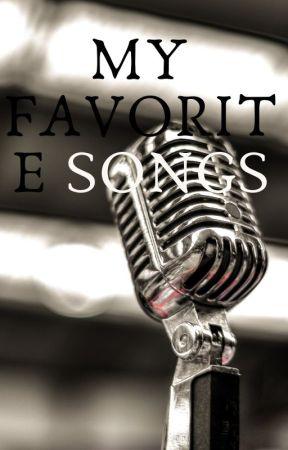 My Favorite Songs by CatsSecretShadow