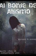 Al borde del abismo (Experimento X001) by EslannyKarinRamirez