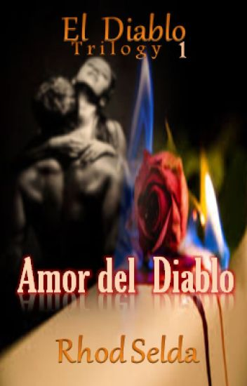Amor Del Diablo (Complete) Under Editing