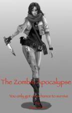 The Zombie Apocalypse by yay_unicorns