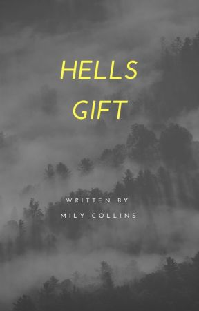 hells gift by MilyCollins