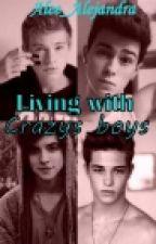 Living with crazy boys. by Alee_Alejandra