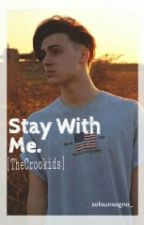 Stay with me | | TheCrookids by crookidz
