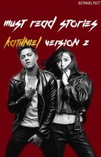 Must Read Stories - Kathniel Version 2 by ficjeonal