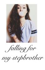 falling for my Step-Brother by MollyFurber12