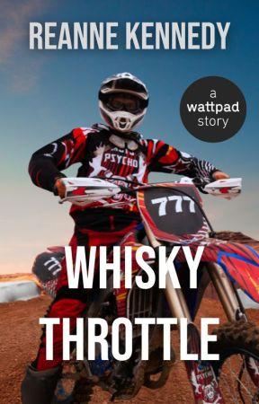 Whisky Throttle by reannekennedy17