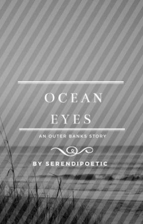 Ocean Eyes • Outer Banks  by serendipoetic