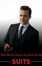 The Best Closer in New York - A Harvey Spector Fan Fic by FilmJunkey