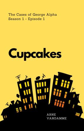 The Cases of George Alpha #1 - Cupcakes by arnevandamme