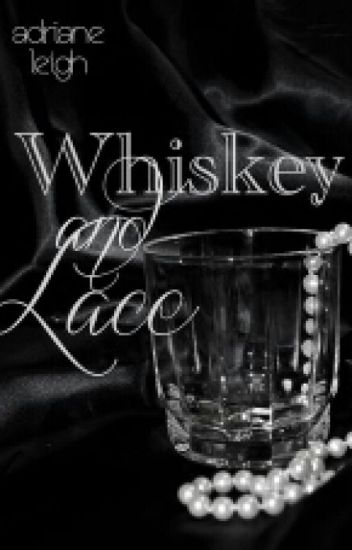 Whiskey and Lace (Saga Lace 2)
