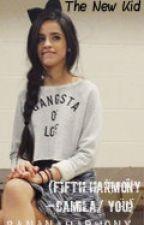 The New Kid (Fifth Harmony- Camila/You) by BananaHarmony