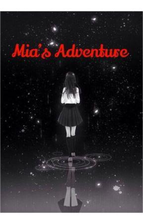 Mia's Adventures by Galaxystar123097
