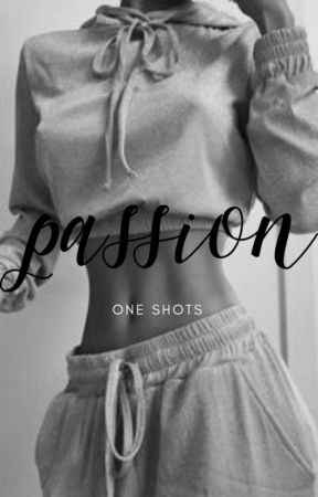 passion   18+ by lipstickissesx