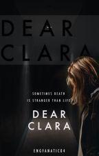 Dear Clara by engfanatic04