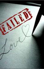 FAILED LOVE by YnnaMeiAlianna