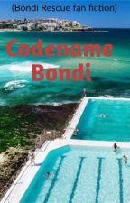 Codename Bondi (Bondi Rescue Fan Fiction) by Beaglepuppy55