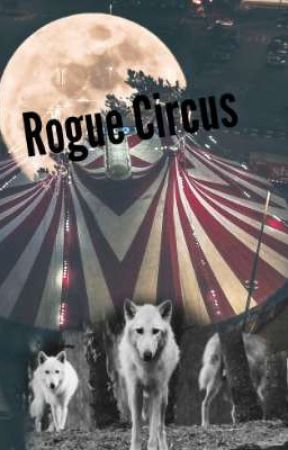 Rogue Circus by TheLouView