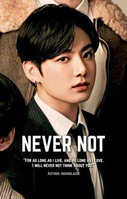 Đọc truyện Jungkook | Never Not