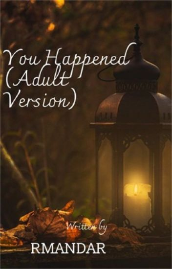 You Happened (Adult Version)