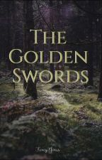 The Golden Swords by bookaholic_29