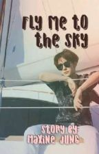 Fly me to the Sky ✈️☁️☁️ Yizhan AU ( English Version) by maxine_jung